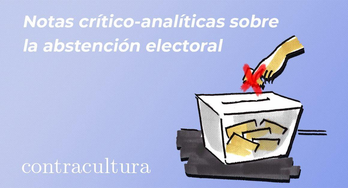 Notas crítico-analíticas sobre la abstención electoral