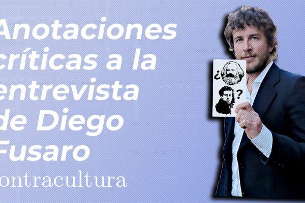 Anotaciones críticas a la entrevista de Diego Fusaro