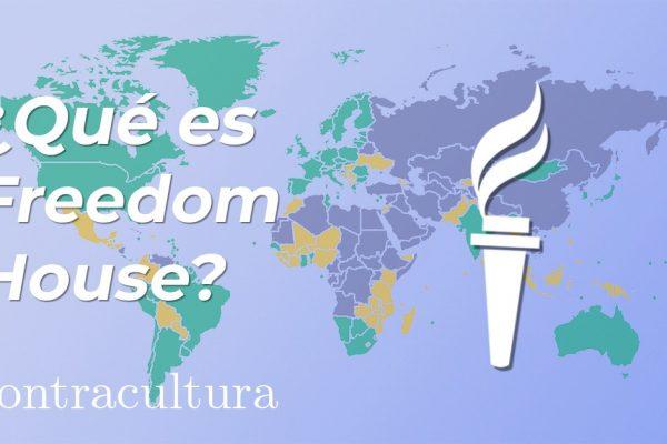 ¿Qué es Freedom House?